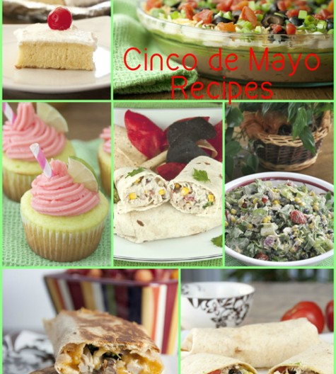 Cinco de Mayo Mexican food Recipes for appetizers, dinner, and desserts.
