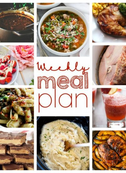 Weekly Meal Plan {Week 35} - I teamed up with 9 great bloggers to bring you a full week of recipes including dinner, sides dishes, and sweet desserts!