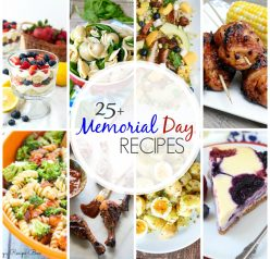 25+ Recipes for Memorial Day that are perfect for summer entertaining! Everything you are looking for: burgers, kabobs, salads, desserts, and more. Wehave you covered for Memorial Day, Labor Day, random BBQ's and every day in between!