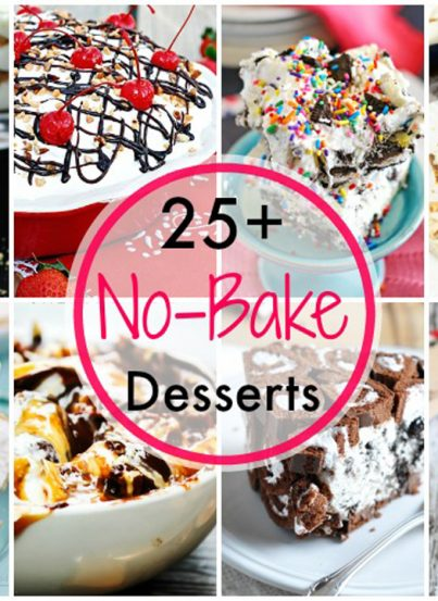 Recipes for more than 25 No Bake Desserts to keep your kitchen cool this spring and summer! Who says you can't have sweets all summer long without turning on your oven!?