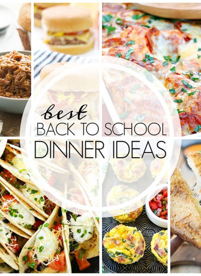 A collection of recipes for the Best Easy Back to School Dinner Ideas for fast family dinners during the busy schedules of the fall!