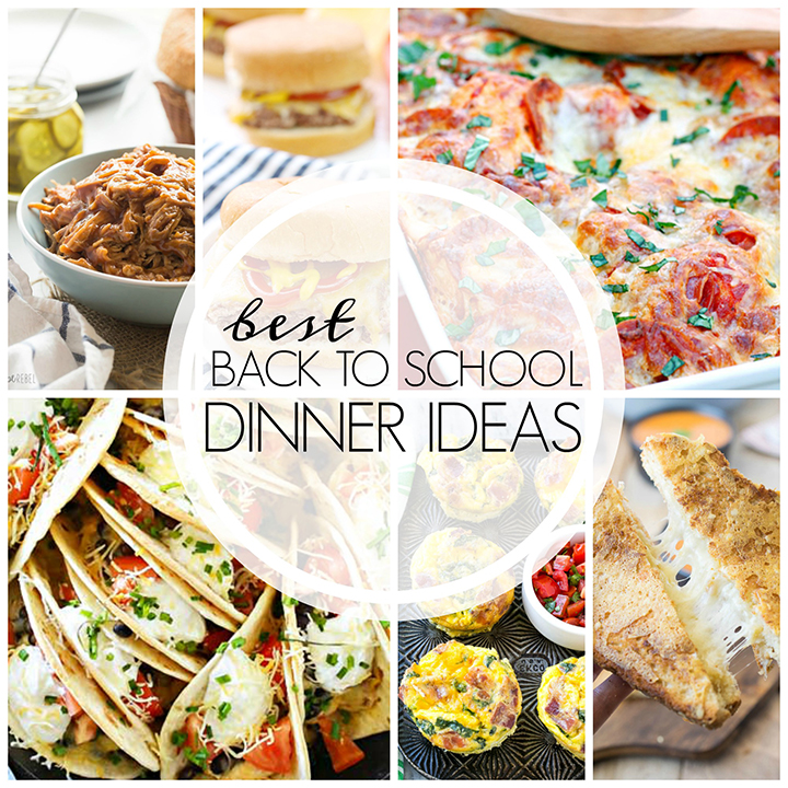 A Collection Of Recipes For The Best Easy Back To School Dinner Ideas Fast Family