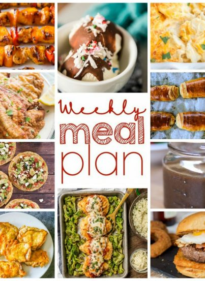 Weekly Meal Plan {Week 98}- 10 great bloggers bringing you a full week of recipes including dinner, sides dishes, and desserts just in time for Memorial day cook-outs and picnics!