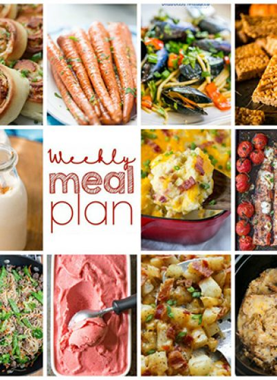 Weekly Meal Plan {Week 116}– 10 great bloggers bringing you a full week of recipes including dinner, sides dishes, and desserts!