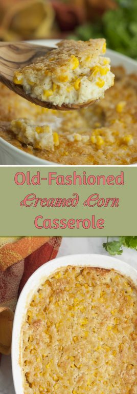This Easy Old-Fashioned Creamed Corn Casserole recipe is just like Grandma used to make it! If you need a popular side dish idea for the holidays, look no further!