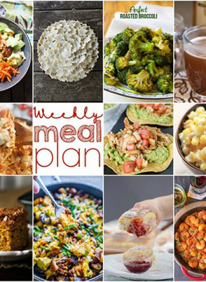 Weekly Meal Plan {Week 120} - 10 great bloggers bringing you a full week of recipes including dinner, sides dishes, and desserts!