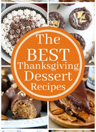 The BEST Thanksgiving Dessert Recipes is a collection of the most delicious holiday sweets including pumpkin cake, pumpkin cheesecake, chocolate pie, apple pie and pecan pie!