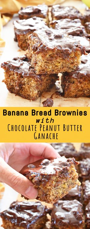Simple Banana Bread Brownies with Chocolate Peanut Butter Ganache: if you like bananas and chocolate in any way, shape, or form, this banana bread recipe is for you!