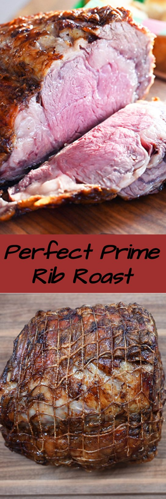 Easy, Perfect Prime Rib Roast comes out extremely tender, unbelievably juicy, and is the perfect roast to serve for the holiday season or any special occasion dinner!
