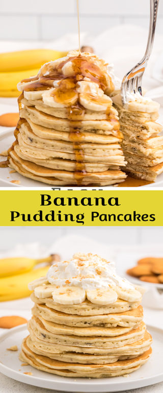 Banana Pudding Pancakes are flavorful enough you don't even need the syrup! They are a quick and easy breakfast idea or brunch recipe you will love!